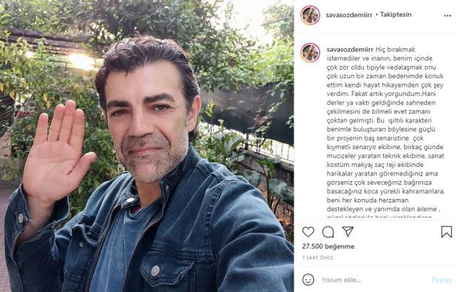 Oyuncu Savaş Özdemir, Eşkıya Dünyaya Hükümdar Olmaz'dan ayrıldı